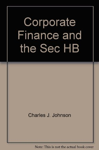 (Corporate Finance & the Securities Laws )