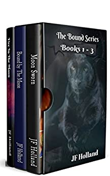 The Bound Series e-book box set. Books 1-3 (Bound Series e-book boxset, books 1 - 3) by [Holland, JF]