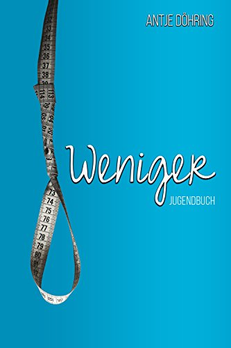 Book: Weniger (German Edition) by Antje Doehring