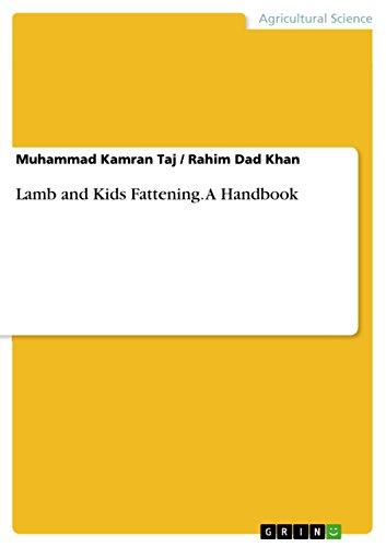 Lamb and Kids Fattening. A Handbook