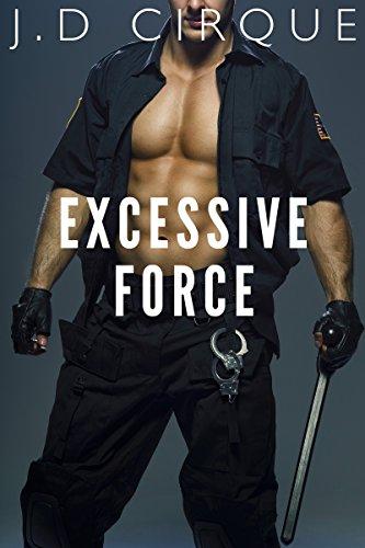 Excessive Force (BBW Police Bondage Fantasy)