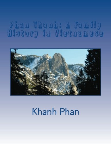 Phan Thanh: A Family History in Vietnamese (Vietnamese Edition)
