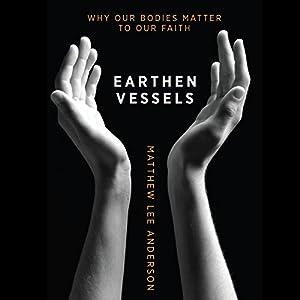 Earthen Vessels Audiobook