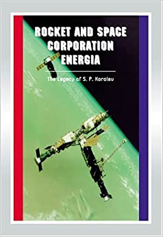 Book Rocket And Space Corporation Energia: Apogee Books Space Series 17 (2001-07-01)