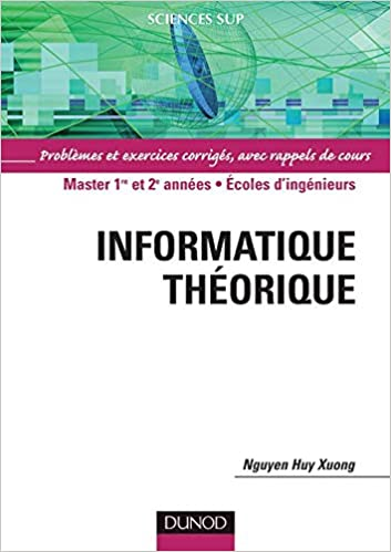Amazon Fr Informatique Theorique Problemes Et Exercices Corriges Xuong Nguyen Huy Livres