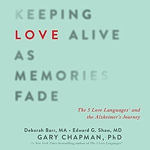 Keeping Love Alive as Memories Fade Audiobook