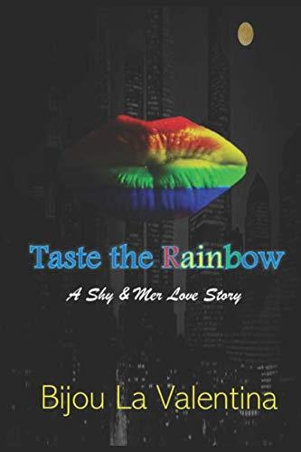 Books : Taste the Rainbow: A Shy & Mer Love Story