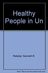 Healthy People in Unhealthy Places: Stress and Fitness at Work