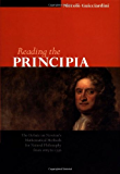 Reading the Principia: The Debate on Newton's Mathematical Methods for Natural Philosophy from 1687 to 1736