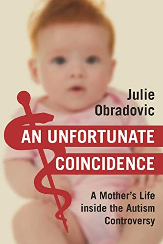 An Unfortunate Coincidence: A Mother's Life inside the Autism -