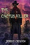 The Cactus Killer (Inglewood Chronicles) (Volume 1)