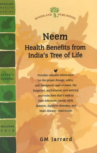 Neem Health Benefits from Indias Tree of Life (Woodland Health)