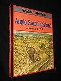 English Heritage Book of Anglo-Saxon England