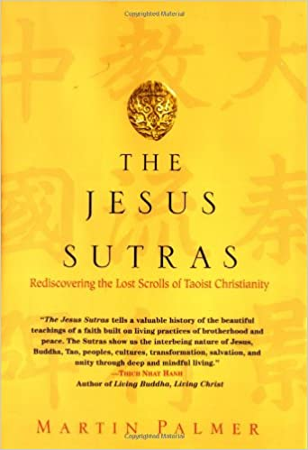 Amazon the jesus sutras rediscovering the lost scrolls of amazon the jesus sutras rediscovering the lost scrolls of taoist christianity 9780345434241 martin palmer books fandeluxe Image collections