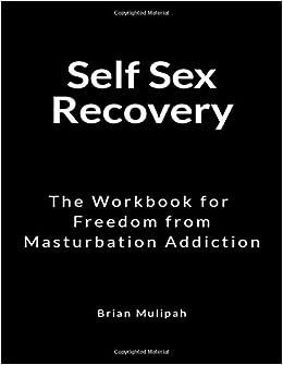 Masterbation addiction cant have sex