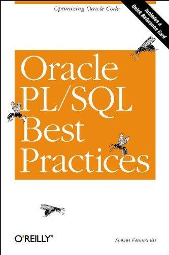 Oracle PL/SQL Best Practices by Steven Feuerstein (2001-04-19) (Pl Sql Best Practices With Steven Feuerstein)