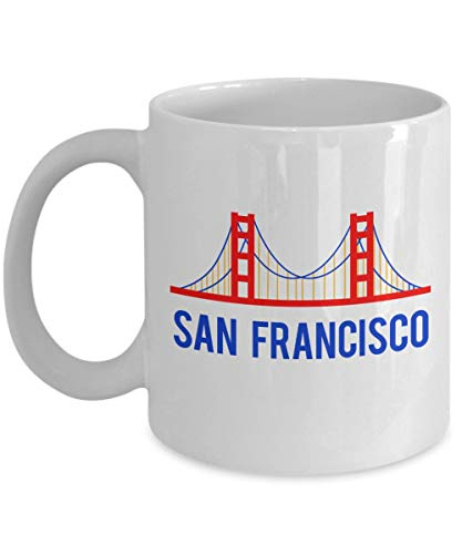 Funny San Francisco Coffee Mug Funny Tea Hot Cocoa Coffee Cup Novelty Birthday Gift Idea, 11 Oz, White (Best Cinnamon Rolls San Francisco)