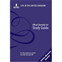 Life in the United Kingdom: Official Citizenship Test Study Guide, Contains 200 Practice Questions
