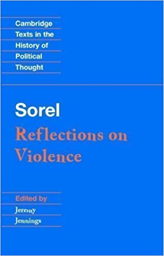 Book Sorel: Reflections on Violence (Cambridge Texts in the History of Political Thought) New Edition by Sorel, Georges published by Cambridge University Press (1999)