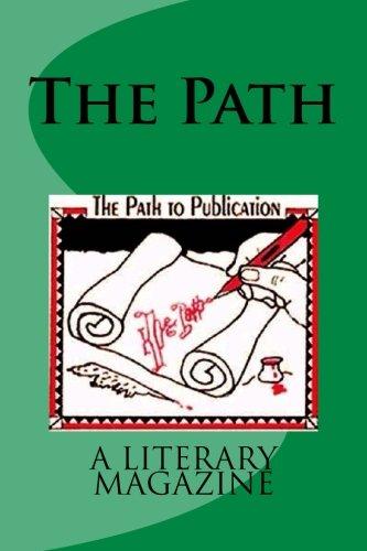 The Path: A literary magazine (Volume 2)