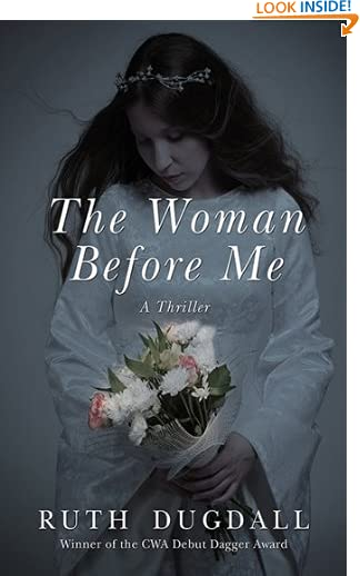 The Woman Before Me: A Thriller by Ruth Dugdall