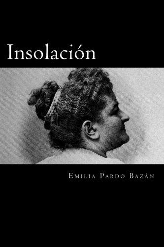 Insolación  [Pardo Bazán, Emilia] (Tapa Blanda)