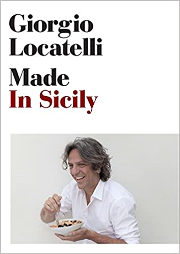 Made in Sicily: Amazon.es: Giorgio Locatelli: Libros en idiomas extranjeros
