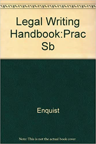 The Legal Writing Handbook: Practice Book