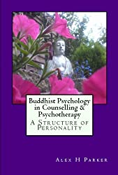 Buddhist Psychology in Counselling & Psychotherapy (English Edition)
