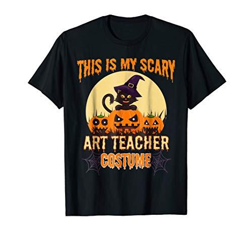 This Is My Scary Art Teacher Costume Halloween Job Life Tshi