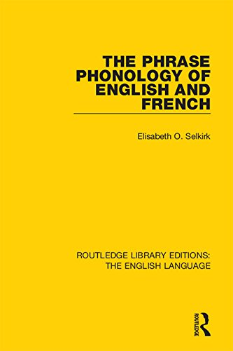 The Phrase Phonology of English and French (Routledge Library Edition: The English Language) Pdf