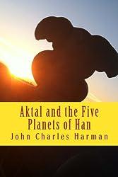 Aktal andThe Five Planets of Han