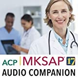MKSAP 17 Audio Companion & QA Session