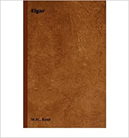 [(Elgar)] [Author: W.H. Reed] published on (January, 2006)