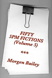 Fifty 5pm Fictions (Volume 5)