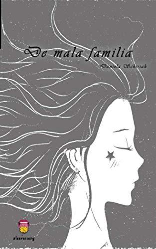 De mala familia por Schiriak Coria, Daniela