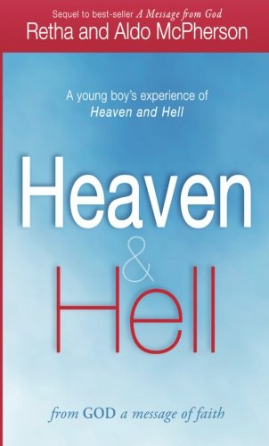Heaven & Hell: From God a Message of Faith: A Young Boy's Experience of Heaven and - Sooner Mall In Stores