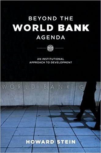 Beyond the World Bank Agenda: An Institutional Approach to ...