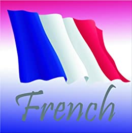 Rx: The Freedom to Travel Language Series - FRENCH phrasebook -audiobook companion