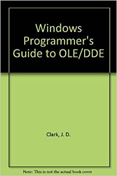 Book Windows Programmer's Guide to Ole/Dde/Book and Disk by Jean S. Clark (1992-06-03)