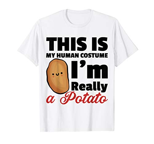 This Is My Human Costume Im Really A Potato Halloween Shirt -