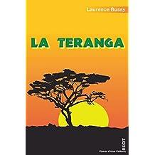 La teranga: Voyage initiatique au cœur du Sénégal (Les cris écrits) (French Edition)