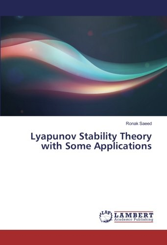 Lyapunov Stability Theory with Some Applications