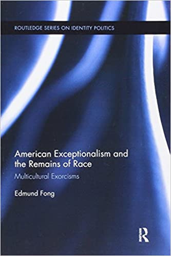 Download japanese textbook pdf American Exceptionalism and the Remains of Race: Multicultural Exorcisms (Routledge Series on Identity Politics) PDF