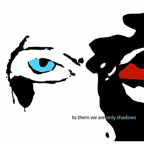 Shadows ()
