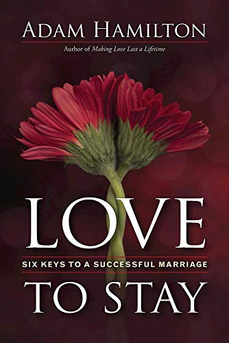 Pdf Christian Books Love to Stay: Six Keys to a Successful Marriage