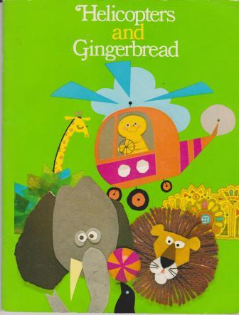 Helicopters and gingerbread (Ginn Reading 360)