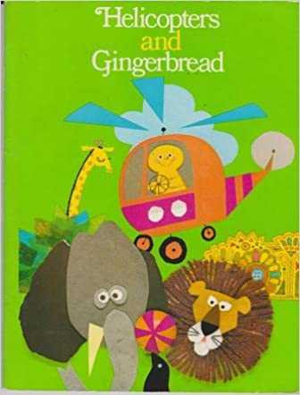 Helicopters and gingerbread (Ginn Reading 360): Theodore Clymer ...
