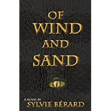 [ Of Wind and Sand - IPS [ OF WIND AND SAND - IPS ] By Berard, Sylvie ( Author )Apr-15-2009 Paperback by Berard, Sylvie ( Author ) Apr-2009 Paperback ]