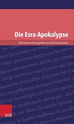 Die Esra-Apokalypse (Kleine Bibliothek Der Antiken Judischen Und Christlichen Literatur) (German Edition) PDF